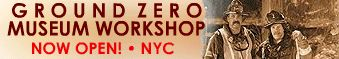 Ground Zero Museum Workshop